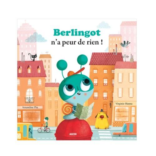 berlingot n'a peur de rien