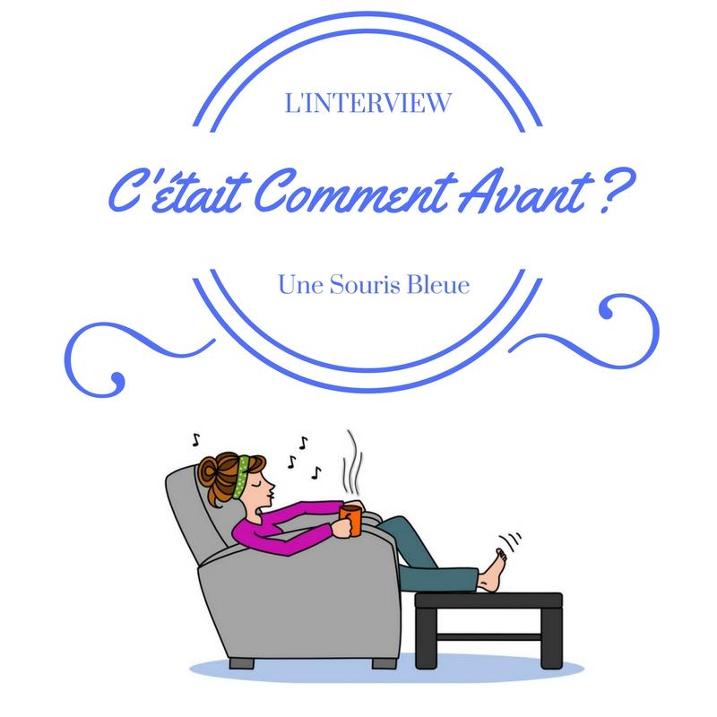 l 39 interview c 39 tait comment avant d 39 une souris bleue. Black Bedroom Furniture Sets. Home Design Ideas